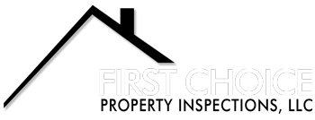 First Choice Property Inspections, LLC